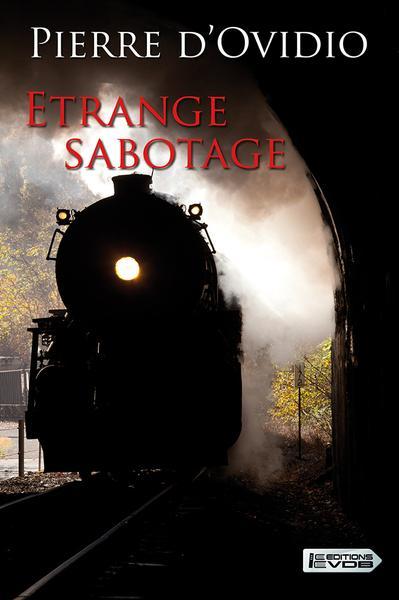 étrange sabotage