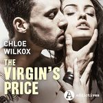Vente AudioBook : The Virgin's Price  - Chloe Wilkox