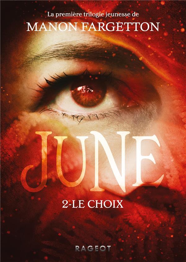 June ; le choix