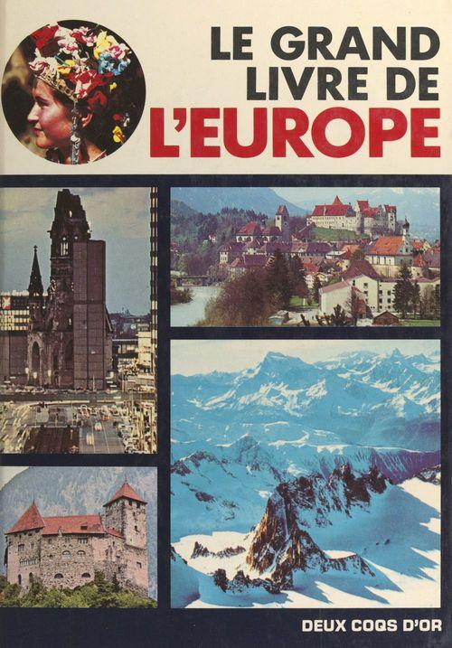 Le grand livre de l'Europe  - Eddi De Carli