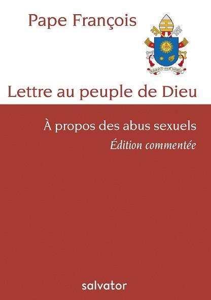 Lettre au peuple de Dieu ; à propos des abus sexuels