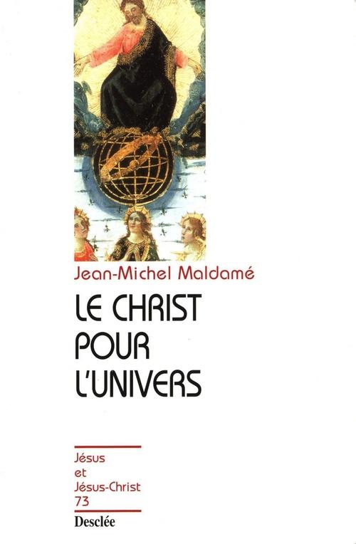 Le Christ pour l'univers
