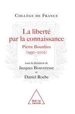 Vente EBooks : La Liberté par la connaissance  - Daniel Roche - Jacques BOUVERESSE
