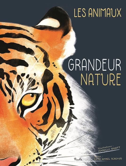 Grandeur nature ; les animaux