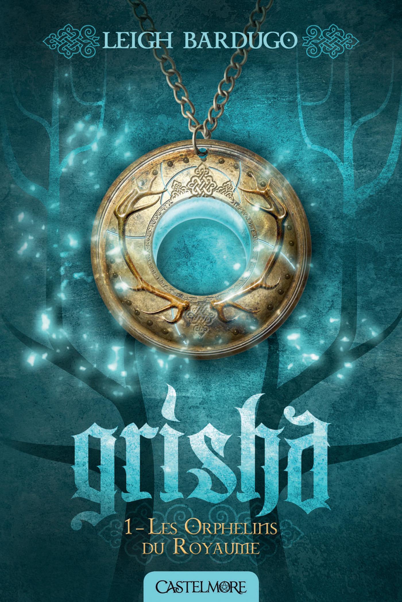 Grisha T.1 ; les orphelins du royaume