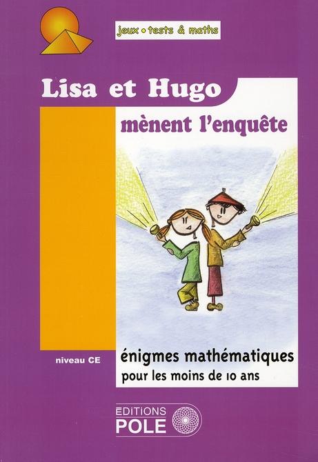 Lisa et Hugo mènent l'enquête