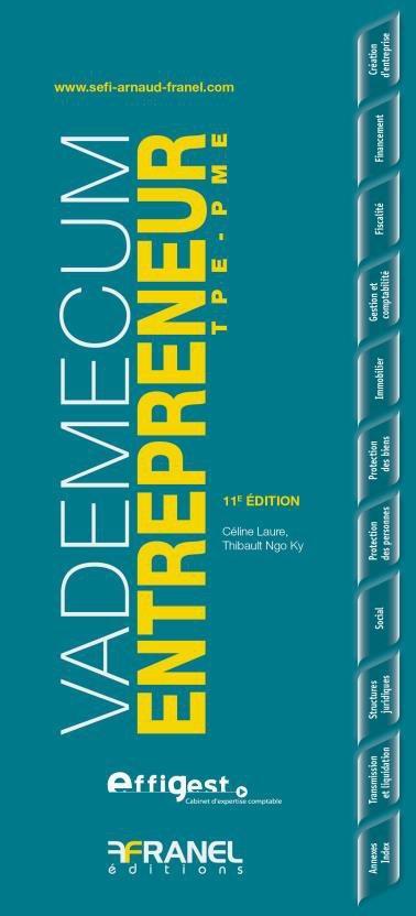 Vademecum ; entrepreneur TPE-PME (édition 2014)