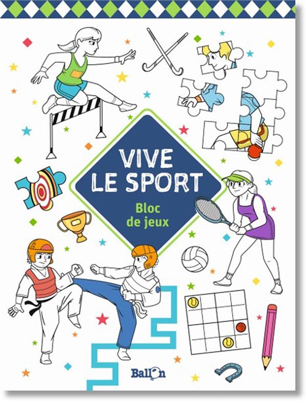 Vive le sport ; bloc de jeux