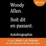 Vente AudioBook : Soit dit en passant - Autobiographie  - Woody Allen