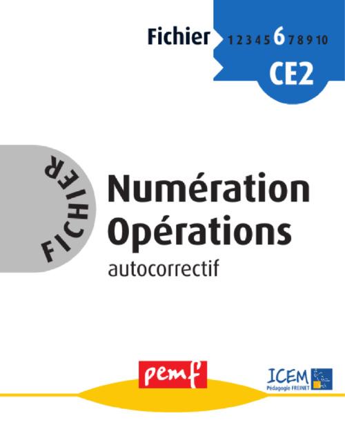 Fichier numération opérations ; CE2 ; cycle 3, niveau 2 ; maternelle grande section