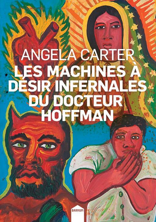 Les machines à désir infernales du docteur Hoffman