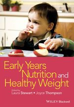 Vente Livre Numérique : Early Years Nutrition and Healthy Weight  - Laura Stewart - Thompson Joyce