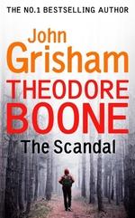Vente Livre Numérique : The Theodore Boone: The Scandal  - Grisham John