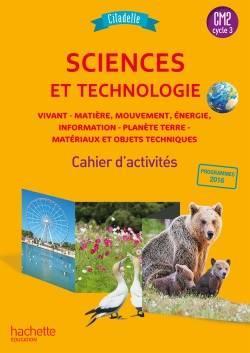 Citadelle ; sciences ; CM2 ; cahier de l'élève (édition 2018)
