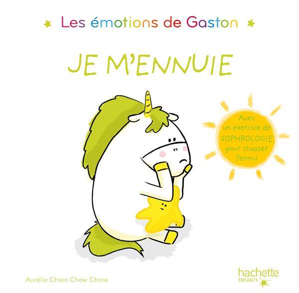Gaston la licorne ; les émotions de Gaston ; je m'ennuie