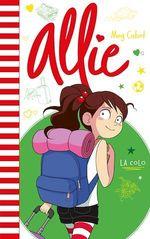 Vente EBooks : Allie T.8 ; la colo  - Meg Cabot