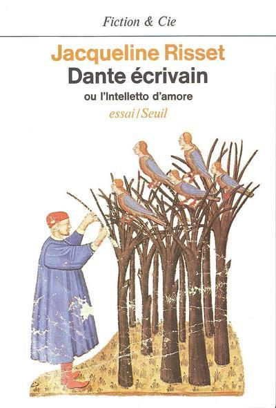 Dante écrivain ou l'intelletto d'amore