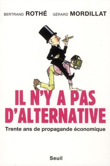 Il n'y a pas d'alternative !