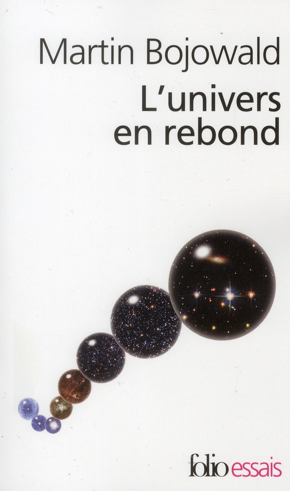 L'Univers En Rebond ; Avant Le Big-Bang