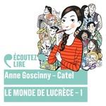 Vente AudioBook : Le monde de Lucrèce (Tome 1)  - Anne Goscinny - Catel