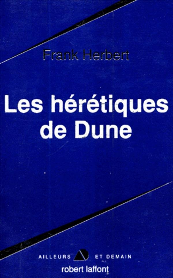 Le cycle de Dune T.4 ; les hérétiques de Dune