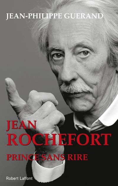 Jean Rochefort ; prince sans rire