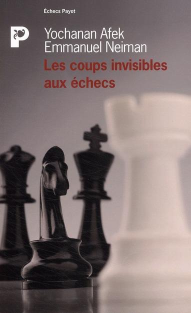 Les Coups Invisibles Aux Echecs