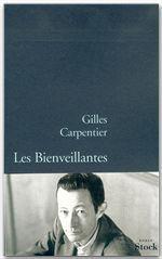 Les bienveillantes  - Gilles Carpentier