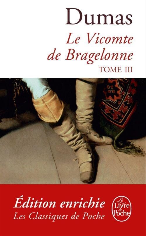 Le Vicomte de Bragelonne tome 3