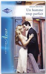 Vente EBooks : Un homme trop parfait (Harlequin Azur)  - Helen Brooks