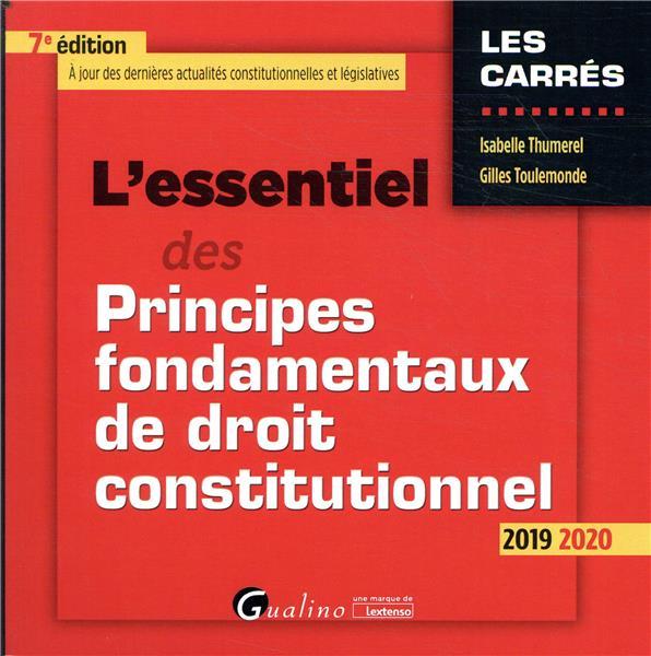 L'essentiel des principes fondamentaux de droit constitutionnel (édition 2019/2020)