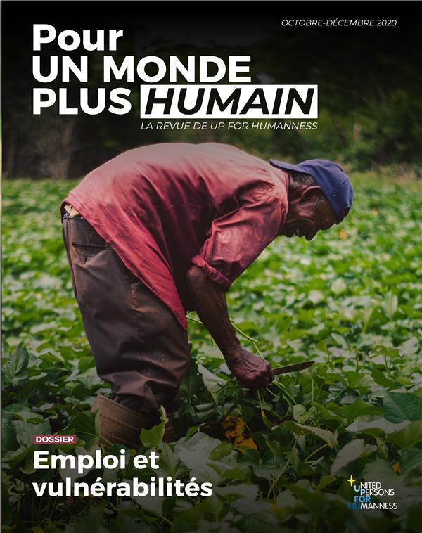 pour un monde plus humain n.2 ; emploi et vulnérabilités