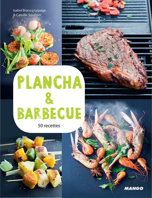 Plancha et barbecue ; 50 recettes & 15 vidéos