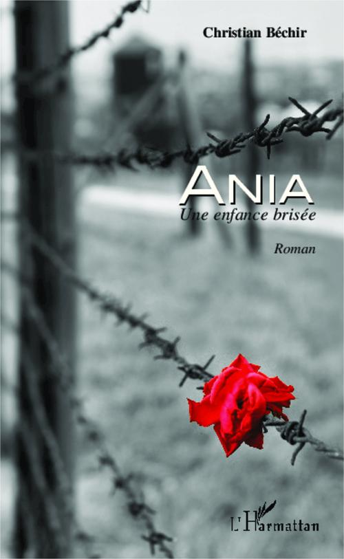 Ania, une enfance brisée