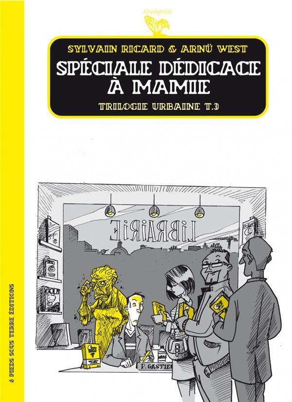 Trilogie urbaine t.3 ; spéciale dédicace à mamie