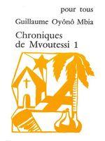 Chroniques de Mvoutessi - 1