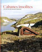 Couverture de Cabanes insolites ; l'art de vivre des nouveaux robinsons