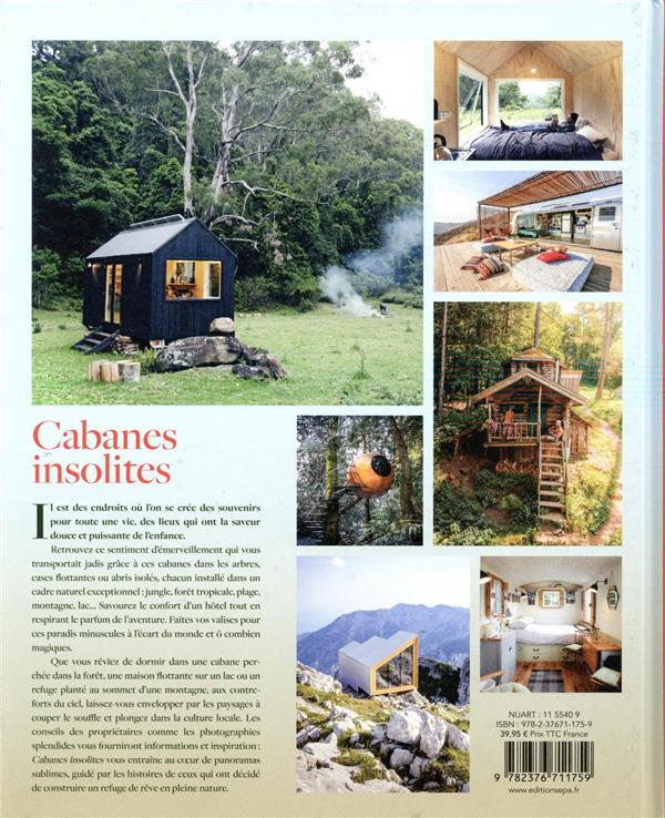 Cabanes insolites ; l'art de vivre des nouveaux Robinsons