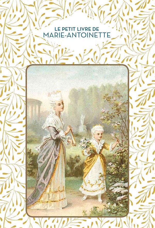 Le petit livre de Marie-Antoinette