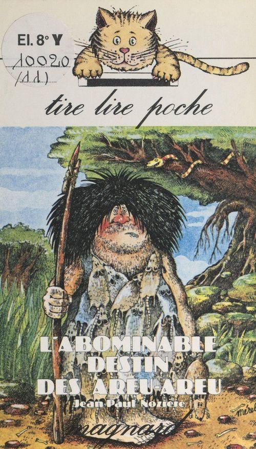 Vente Livre Numérique : L'abominable destin des Areu-Areu  - Jean-Paul Nozière
