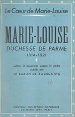 Le coeur de Marie-Louise
