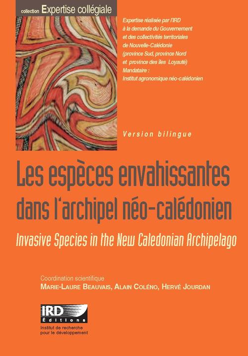 Les especes envahissantes dans l'archipel néo-calédonien ; invasive species in the new caledonian archipelago