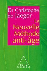 Vente EBooks : La Nouvelle méthode anti-âge  - Christophe de JAEGER