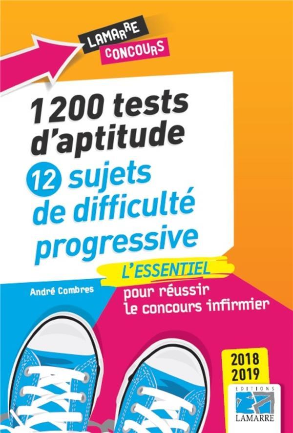 1200 tests d'aptitude ; 12 sujets de difficulté progressive (édition 2017)