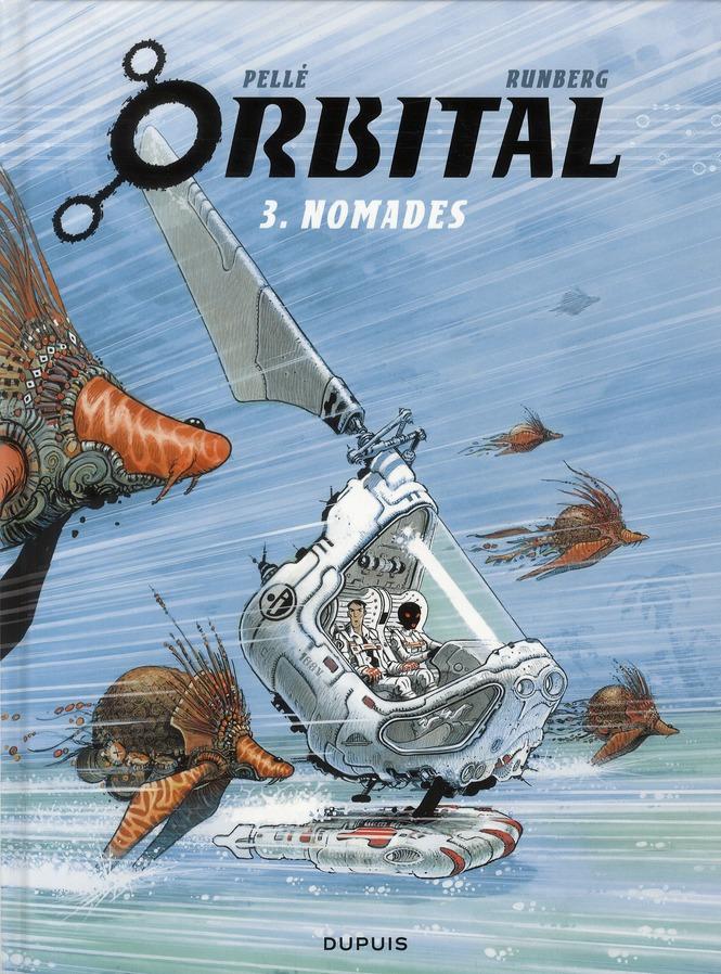 ORBITAL - TOME 3 - NOMADES RUNBERG SYLVAIN