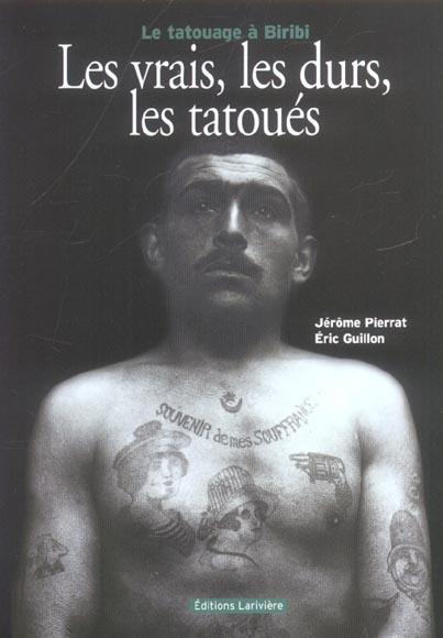 Les vrais, les durs, les tatoues