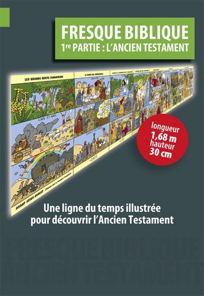 Fresque biblique t.1 : l'ancien testament