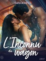 Vente Livre Numérique : L'Inconnu du wagon - Une nouvelle érotique  - Sara Agnès L.