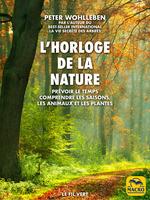 Vente Livre Numérique : L´horloge de la nature  - Peter Wohlleben