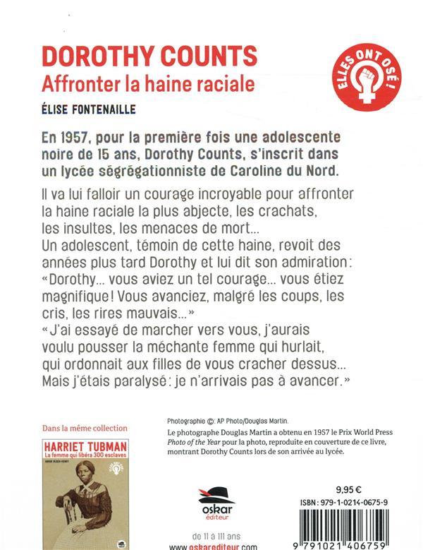 Affronter la haine raciale ; Dorothy Counts